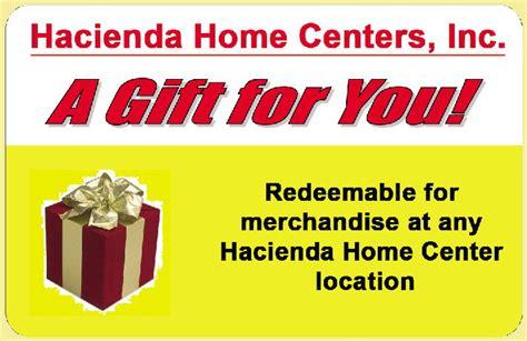 Hacienda Gift Card - hacienda home centers