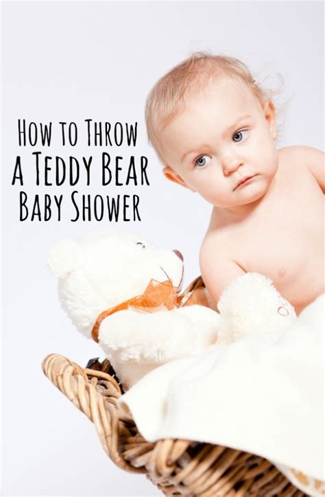 When To Throw A Baby Shower by How To Throw A Teddy Baby Shower Themed Baby