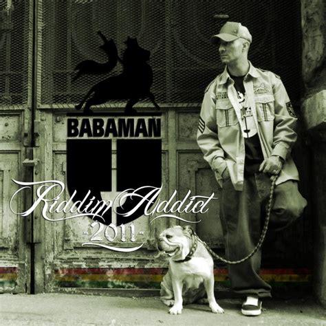 babaman testo babaman riddim addict 2011 hip hop rec