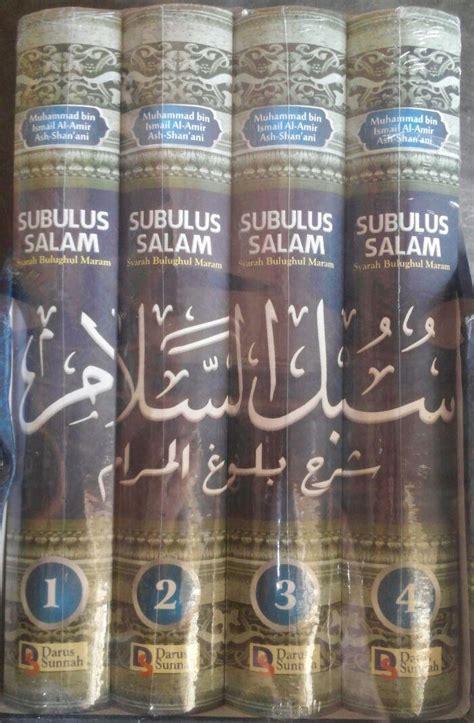 Tarjamah Subulus Salam 4 Jilid Lengkap Syarah Bulughul Maram buku subulus salam syarah bulughul maram satu set 3 jilid