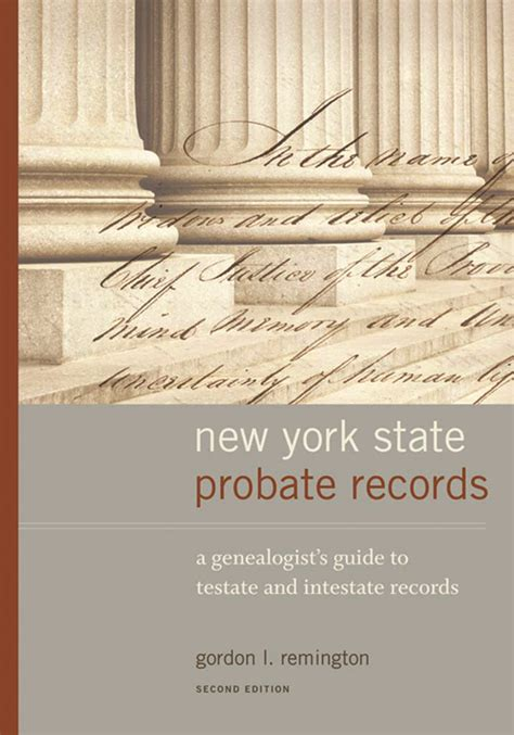 Probate Records Moving To And Through New York Vita Brevis
