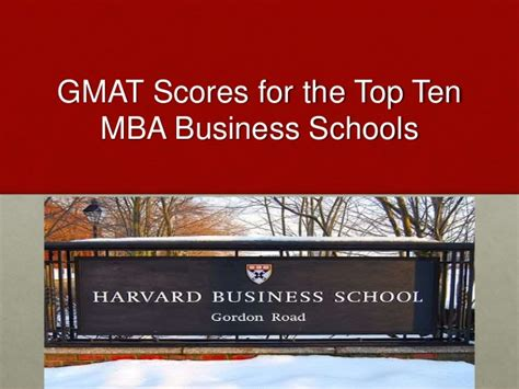 League Business Schools Mba by Gmat Scores For The Top Ten Mba Business Schools