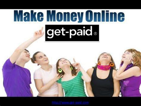 Make Money Quick Online - make money online fast get paid