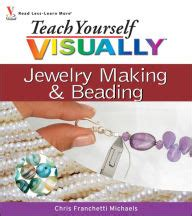 Teach Yourself Visually Jewelry And Beading By