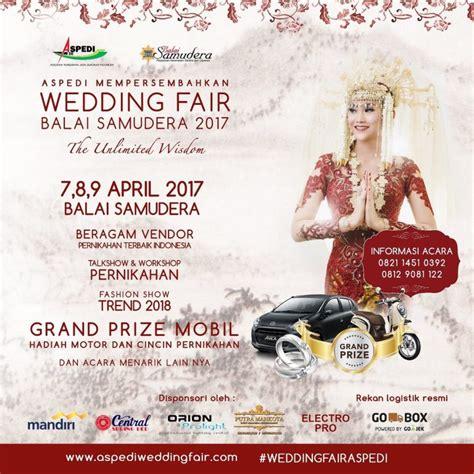 Wedding Expo Bandung 2017 by Wedding Fair Balai Samudera Jakarta 07 09 April 2017