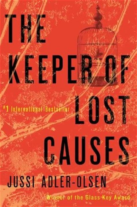 The Keeper Of Lost Causes the keeper of lost causes department q 1 by jussi