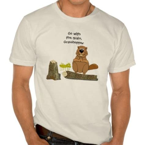 funny wood turning beaver  grasshopper cartoon  shirt