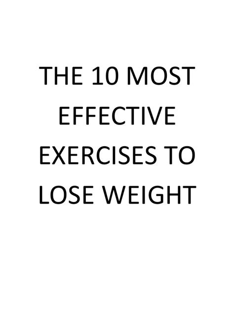 10 Top Exercises To Lose Weight by The 10 Most Effective Exercises To Lose Weight