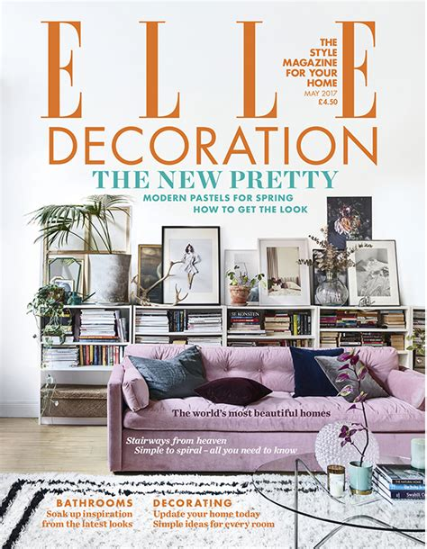 elle decor magazine elle decoration hearst ukhearst uk