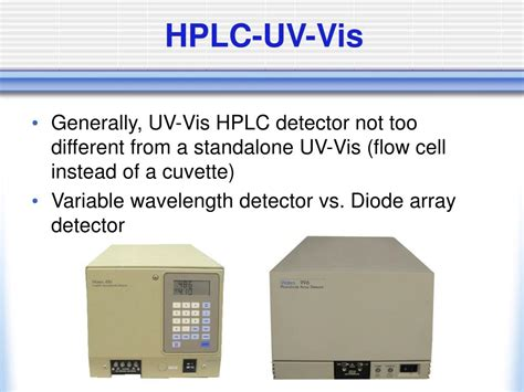 diode array detector vs uv detector diode array detector vs 28 images ppt hplc detectors uv vis fluorescence powerpoint