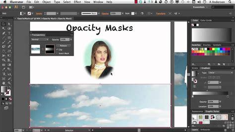 video tutorial adobe illustrator cs6 adobe illustrator cs6 tutorial opacity masks
