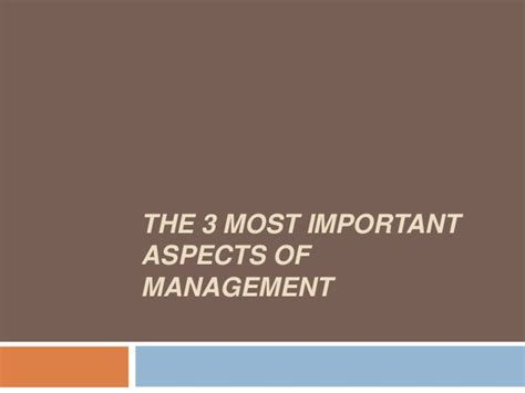 Most Important Aspects Of Mba App the 3 most important aspects of management