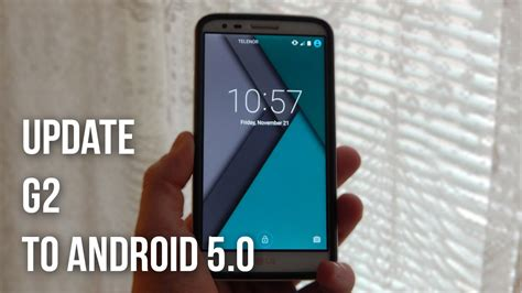 upgrade android 5 0 how to update lg g2 to android 5 0 lollipop easiest way