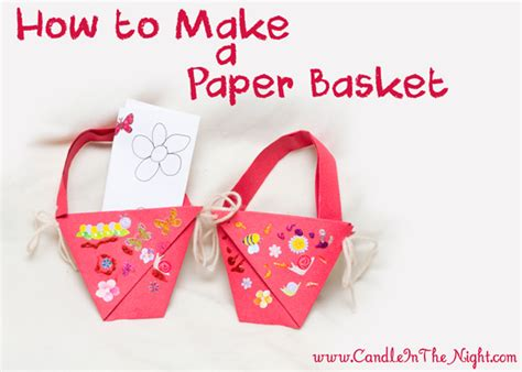 How To Make A Basket With Paper - how to make a paper basket candle in the