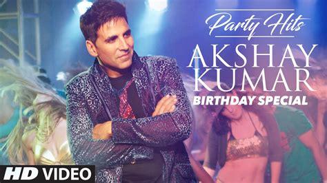 song special 2016 akshay kumar hits birthday special jukebox