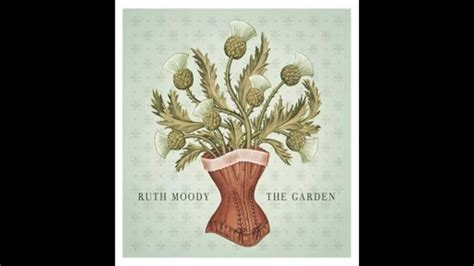 lyrics ruth moody ruth moody the garden