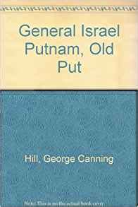 benjamin franklin a biography by george canning hill amazon com general israel putnam quot old put quot a