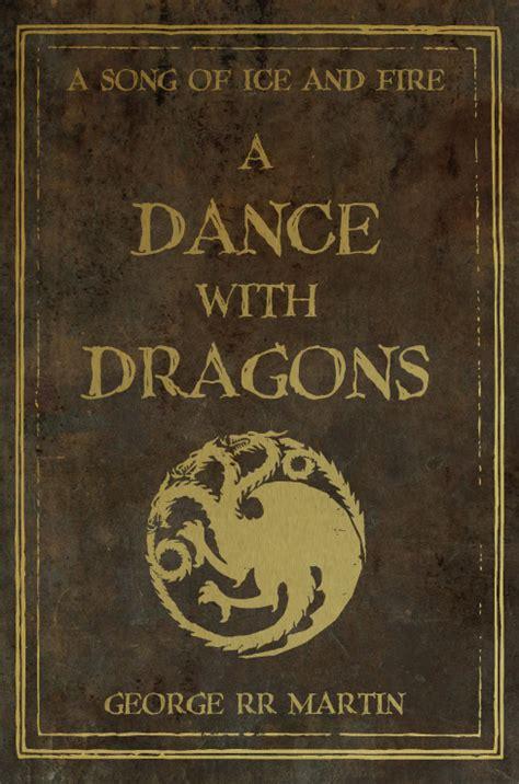 a dance with dragons a dance with dragons by nateblunt on