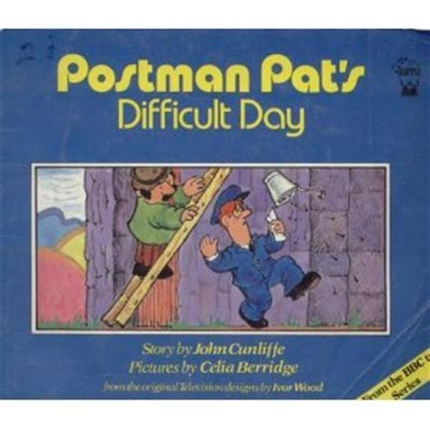 difficult books postman pat s difficult day by cunliffe reviews