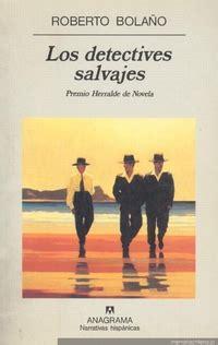 los detectives salvajes 0307476111 los detectives salvajes memoria chilena portal