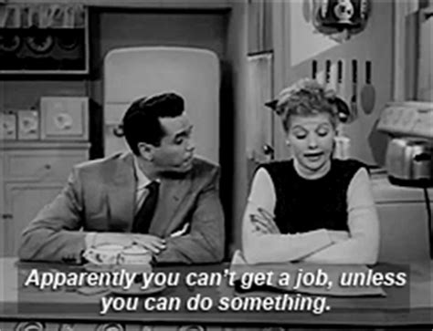 unemployment gif i love lucy college gif find share on giphy