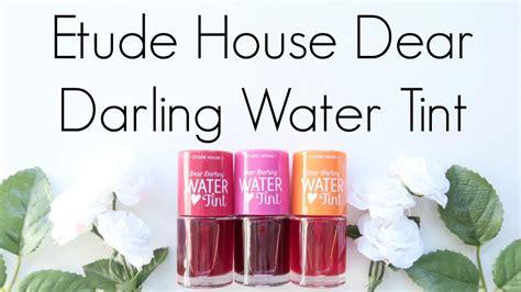 Etude House Dear Water Tint Etude House review etude house dear water tint
