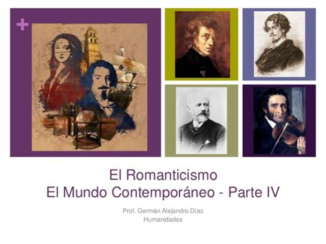 el mundo contemporneo el mundo contempor 225 neo iv el romanticismo