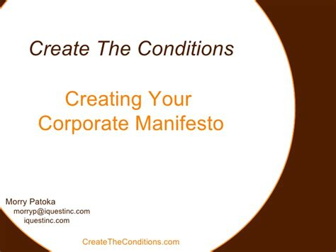 how to make a in conditions creating your corporate manifesto create the conditions