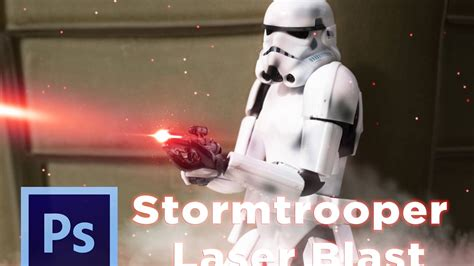 stormtrooper laser blast photoshop tutorial toyphotography youtube