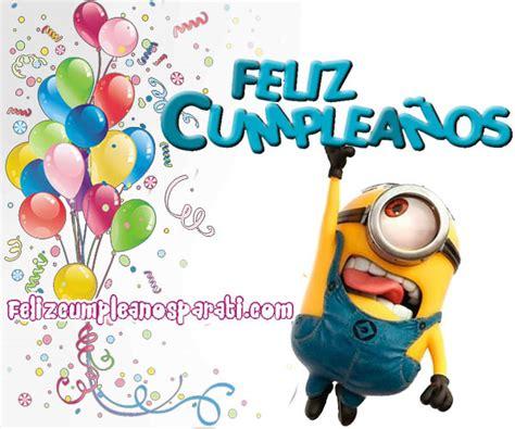 imagenes de minions que digan feliz cumpleaños nuevas imagenes de feliz cumplea 241 os con los minions