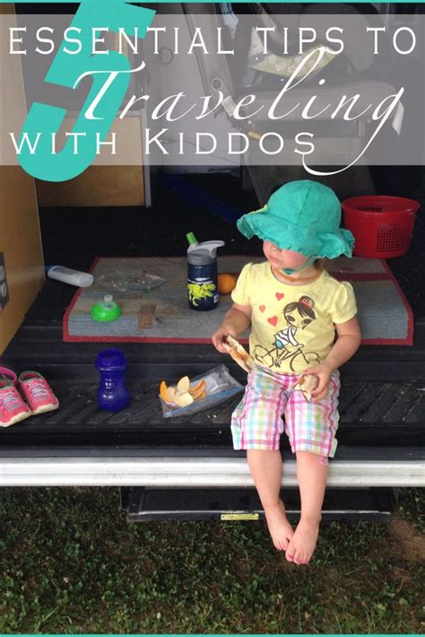 essentials to traveling with kiddos adventure family in