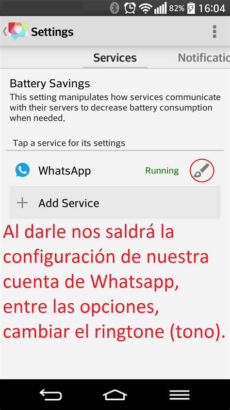 tutorial para tener whatsapp gratis como cambiar el tono de whatsapp descargar tonos de c
