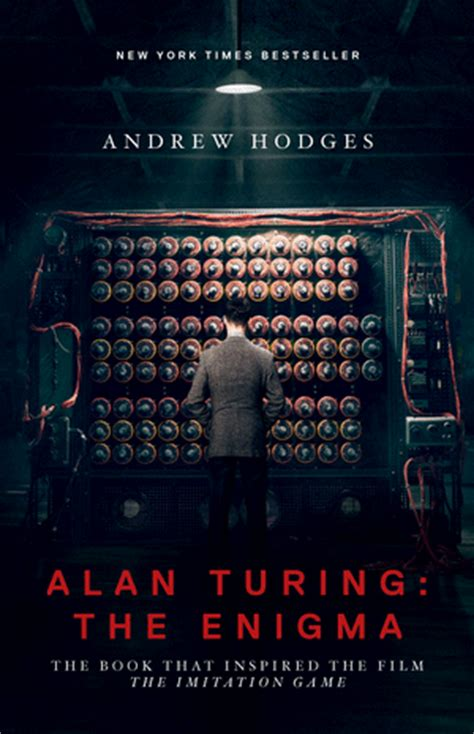 enigma ny film hodges a alan turing the enigma the book that