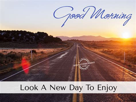 Its A New Day And A New Lookwel 3 by Morning Wishes Morning Pictures