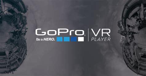Vr Player Gopro Official Website Capture Your World