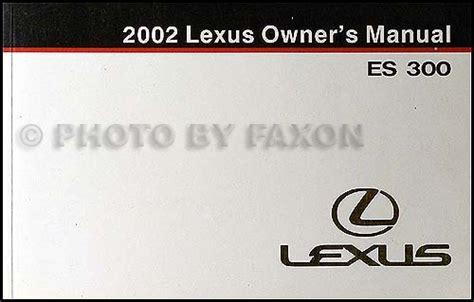 2002 lexus es 300 owners manual original