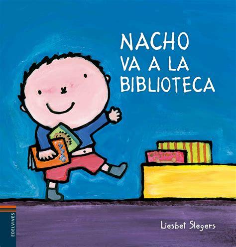 laura va a la 8426355412 nacho va a la biblioteca culturamas la revista de informaci 243 n cultural