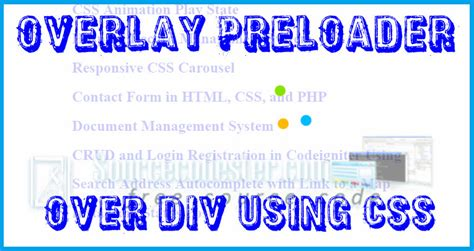 css tutorial overlay overlay preloader over div using css free source code