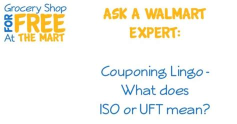 ask a walmart expert couponing lingo what does iso or