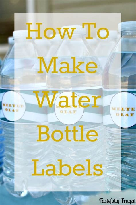make your own label template 25 unique water bottle labels ideas on diy