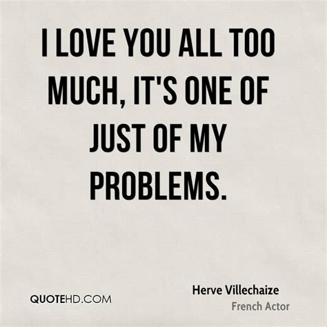 Its All Much Effort From The You Are A Photo Pool by Herve Villechaize Quotes Quotehd