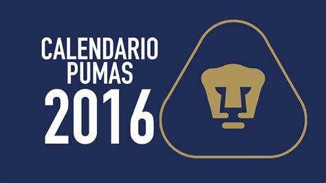 Calendario Liga Mx 2016 Pumas Calendario Pumas 2016 Calendar Template 2016