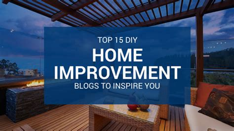 top 15 diy home improvement blogs to inspire you