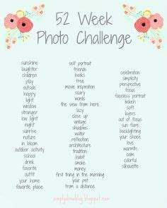 100 day photo challenge list 1000 ideas about photo challenges on photo a