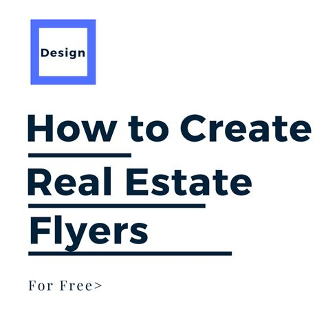 how to design real estate flyers like a pro for free