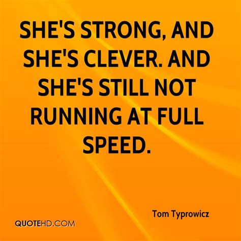 Shes Still The One by Shes Strong Quotes Quotesgram
