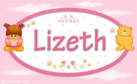 imagenes de feliz cumpleaños lizeth lizeth nombre para beb 233 nombres para ni 241 as beb 233 s