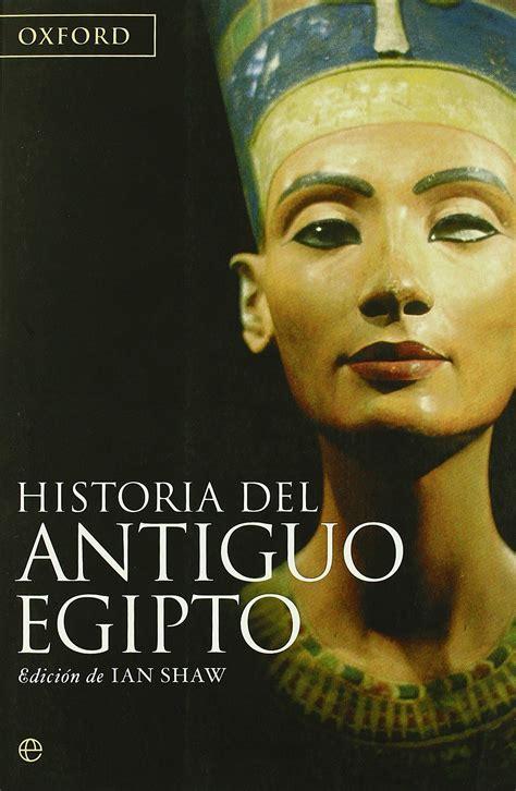 libro l art de perdre 97 historia del antiguo egipto ian shaw art 237 culos y libros egipto historia y mi