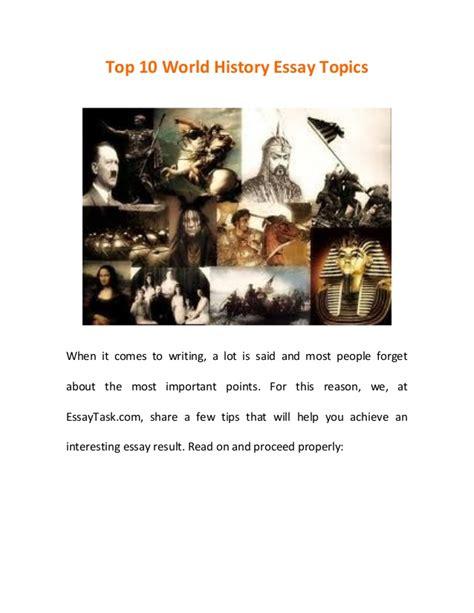 World History Essay Topics by Top 10 World History Essay Topics