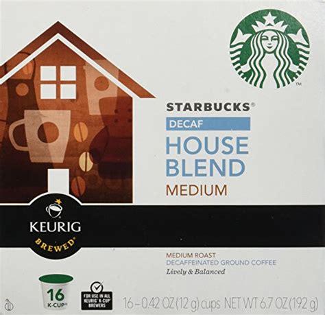 starbucks house blend starbucks decaf house blend medium roast keurig k cups 16 pack ebay